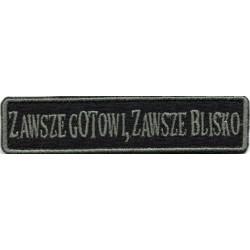 Emblemat ZAWSZE GOTOWI, ZAWSZE BLISKO - oliwkowy napis